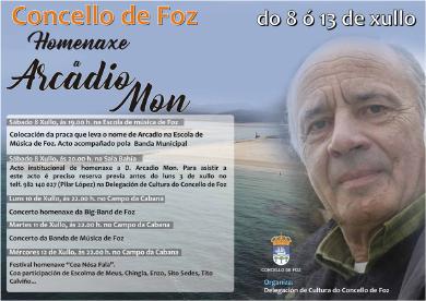O Concello de Foz organiza unha homenaxe a Arcadio Mon do 8 ao 12 de xullo. Celebraranse dous concertos e un festival