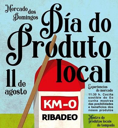Este domingo celebrarase en Ribadeo o Día do Produto Local dentro do tradicional mercado dos domingos. Haberá showcooking e música, entre outras actividades