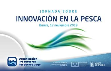 A Organización de Produtores Pesqueiros de Lugo organiza este martes unha xornada sobre innovación na pesca