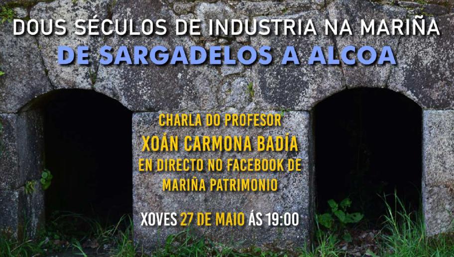 'Dous séculos de industria na Mariña: de Sargadelos a Alcoa', videoconferencia de Mariña Patrimonio