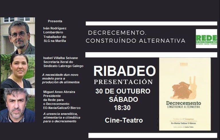 A Rede Para o Decreemento preséntase este sábado en Ribadeo