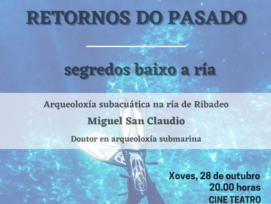 O arqueólogo submarino Miguel San Claudio presentará este xoves no Cine Teatro de Ribadeo o resultado das inmersións realizadas dentro do proxecto Retornos do pasado