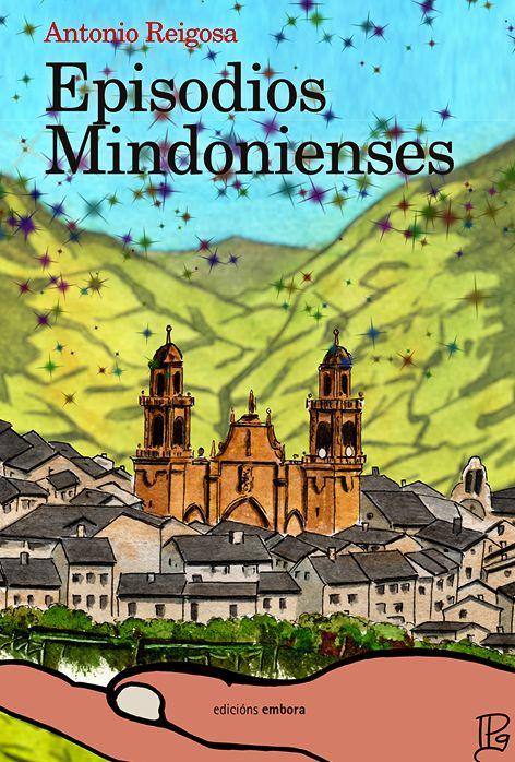 Presentación de 'Episodios Mindonienses' de Antonio Reigosa